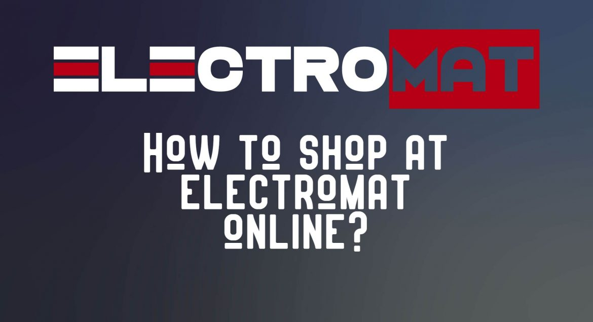 Shop at Electromat Online for the best products at the best prices